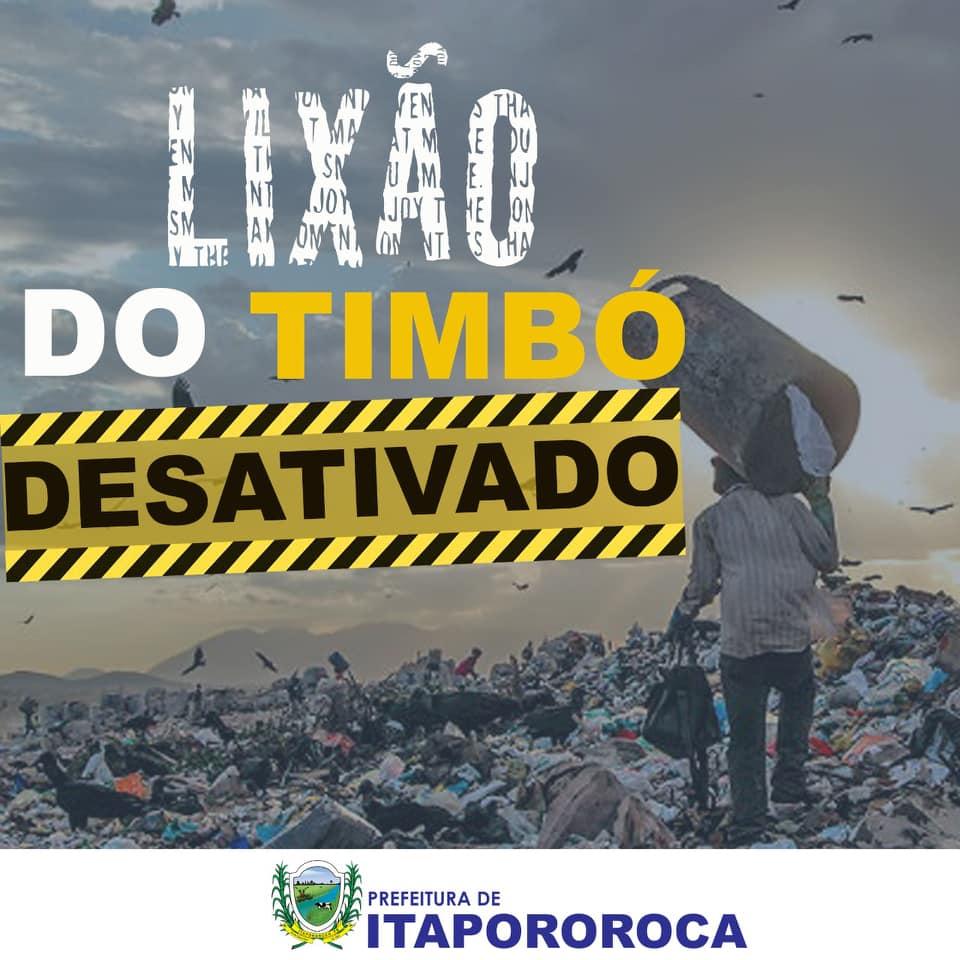 Prefeitura de Itapororoca inicia processo de desativação do Lixão do Timbó